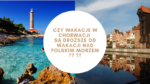 Wakacje Chorwacja