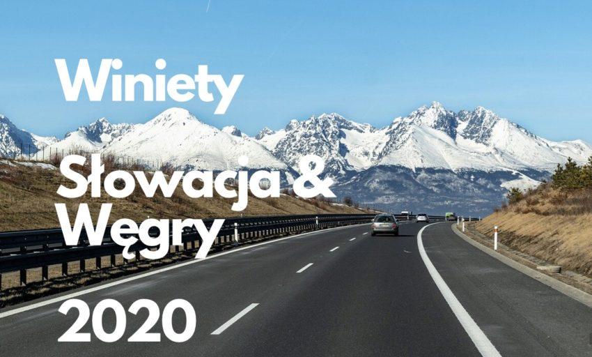 Winiety Słowacja i Węgry 2020
