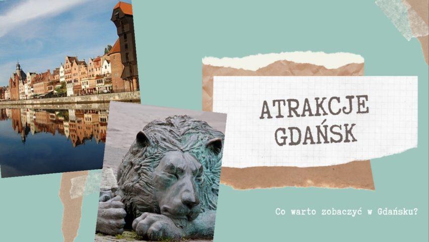 Atrakcje Gdańsk