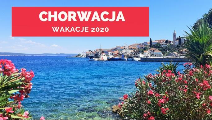 wakacje 2020 Chorwacja
